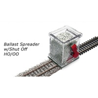 HO/OO Ballast Spreader w/Shut Off