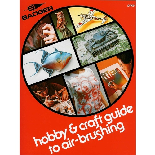 BD500 Badger Hobby and Craft Guide to Airbrushing